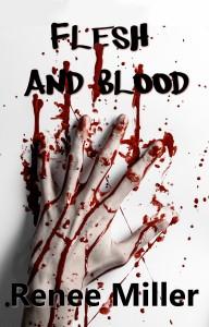 Flesh and Blood _Renee Miller