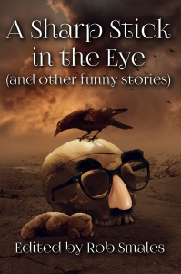 A Sharp Stick in the Eye—Front Cover